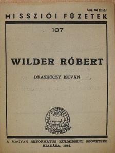 Draskóczy István - Wilder Róbert [antikvár]