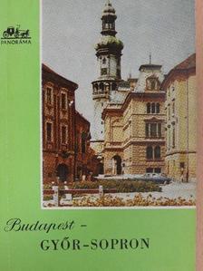 Hidasi György - Budapest-Győr-Sopron [antikvár]