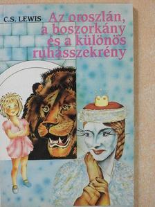 C. S. Lewis - Az oroszlán, a boszorkány és a különös ruhásszekrény [antikvár]