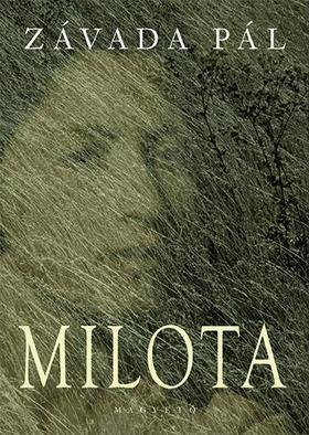 ZÁVADA PÁL - Milota