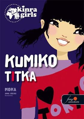 Kinra Girls 2. Kumiko titka - KEMÉNY BORÍTÓS