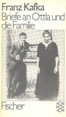 Franz Kafka - Briefe an Ottla und die Familie [antikvár]