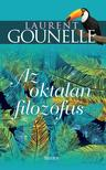 Laurent Gounelle - Az oktalan filozófus