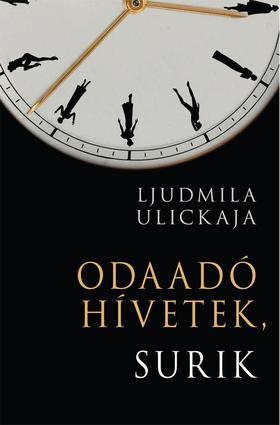 Ljudmila Ulickaja - Odaadó hívetek, Surik