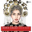 PUCCINI, BELLINI, VERDI... - LIVE & ALIVE - THE ULTIMATE LIVE COLLECTION REMASTERED 2CD MARIA CALLAS