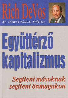 DeVos, R. M. - Együttérző kapitalizmus [antikvár]