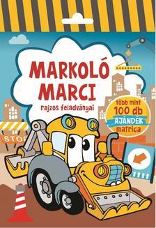 Szalay Könyvkiadó - Markoló Marci - Rajzos feladványai - Több mint 100 db ajándék matrica
