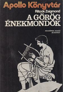 Ritoók Zsigmond - A görög énekmondók [antikvár]