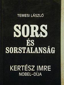 Temesi László - Sors és sorstalanság [antikvár]