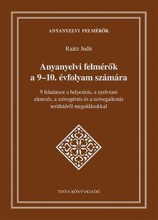Raátz Judit - Anyanyelvi felmérők a 9-10. évfolyam számára