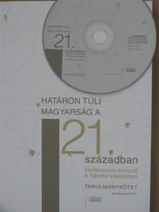 Gyurgyík László - Határon túli magyarság a 21. században - CD-vel [antikvár]