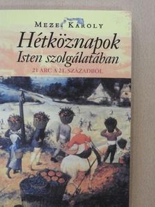 Andrejszki Katalin - Hétköznapok Isten szolgálatában [antikvár]
