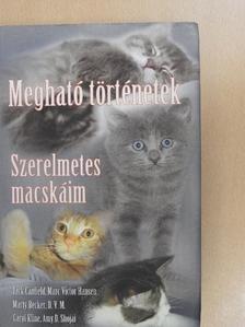 Amy D. Shojai - Megható történetek - Szerelmetes macskáim [antikvár]