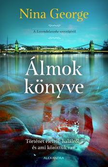 Nina George - Álmok könyve