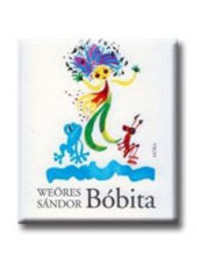 WEÖRES SÁNDOR - Bóbita (22. kiadás)