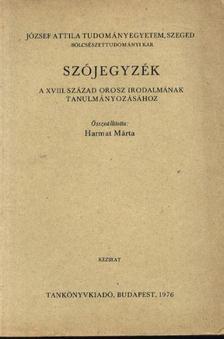 Harmath Mária (szerk.) - Szójegyzék [antikvár]