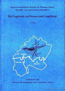 Haenschke, W., Hampe, H., Schubert, P., Schwarze, E. - Die Vogelwelt von Dessau und Umgebung 1-2. (Dessau és környékének madárvilága) [antikvár]