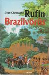 Rufin, Jean-Christophe - Brazilvörös [antikvár]