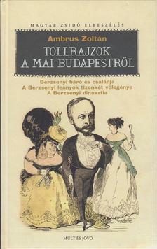 Ambrus Zoltán - Tollrajzok a mai Budapestről [antikvár]