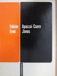 Fábián Ernő - Apáczai Csere János [antikvár]