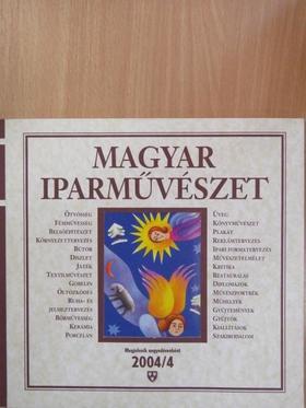 Bánáti János - Magyar Iparművészet 2004/4 [antikvár]