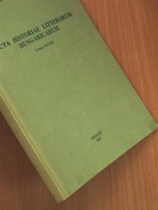 Baróti Dezső - Acta Historiae Litterarum Hungaricarum Tomus XXVIII. [antikvár]