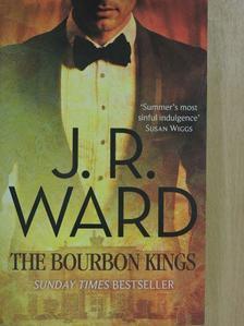 J. R. Ward - The Bourbon Kings [antikvár]