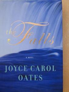 Joyce Carol Oates - The Falls [antikvár]