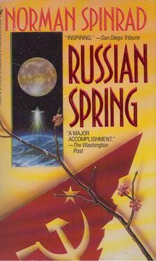 Norman Spinrad - Russian Spring [antikvár]