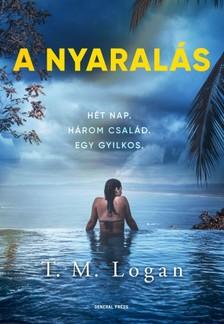 T. M. Logan - A nyaralás [eKönyv: epub, mobi]