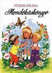 FÜZESI ZSUZSA - Mondókáskönyv 3.