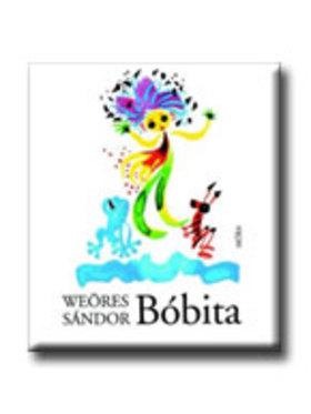 WEÖRES SÁNDOR - Bóbita (23. kiadás)
