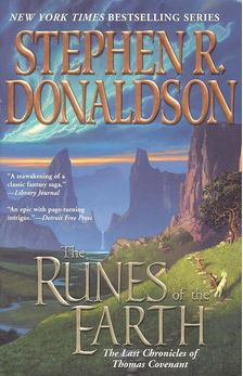 DONALDSON, STEPHEN R, - The Last Chronicles of Thomas Covenant - The Runes of the Earth [antikvár]