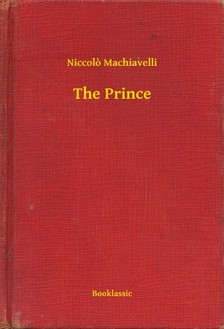 Niccolo Machiavelli - The Prince [eKönyv: epub, mobi]