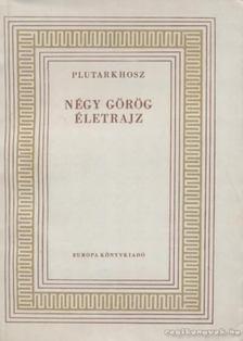 Plutarkhosz - Négy görög életrajz [antikvár]