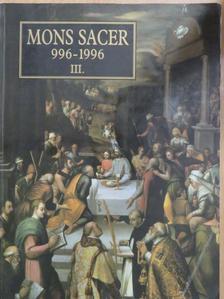 Bánhegyi B. Miksa - Mons Sacer 996-1996 III. [antikvár]