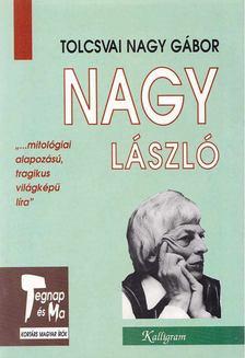 Tolcsvai Nagy Gábor - Nagy László [antikvár]