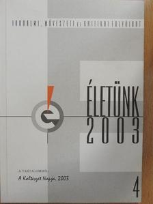 Déri Balázs - Életünk 2003/4. [antikvár]