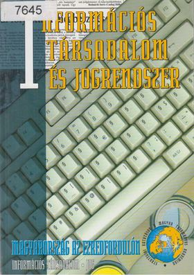 Glatz Ferenc (szerk.) - Információs társadalom és jogrendszer [antikvár]
