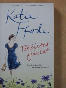 Katie Fforde - Tökéletes ajánlat [antikvár]