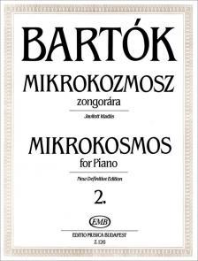 BARTÓK - MIKROKOZMOSZ ZONGORÁRA 2., JAVÍTOTT KIADÁS (BARTÓK PÉTER)