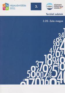 több szerző - 2011. évi népszámlálás - 3. Területi adatok - 3.20. Zala megye [antikvár]