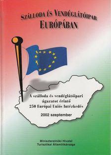 Sergi Corbalán, Eric Drésin, Francesca Fuccella - Szálloda és vendéglátóipar Európában [antikvár]
