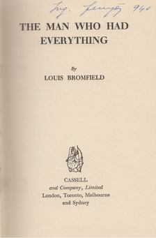 Louis Bromfield - The Man who had Everything [antikvár]