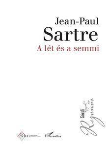 Jean-Paul Sartre - A lét és a semmi (bővített, javított kiadás)