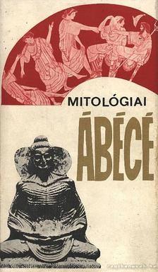 Hahn István - Mitológiai ábécé [antikvár]