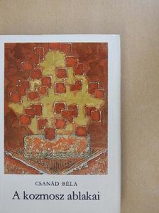 Csanád Béla - A kozmosz ablakai [antikvár]