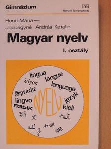 Honti Mária - Magyar nyelv I. [antikvár]
