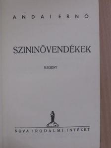 Andai Ernő - Szininövendékek [antikvár]