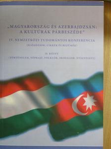 """Adorján Imre - """"Magyarország és Azerbajdzsán: A kultúrák párbeszéde"""" II. [antikvár]"""